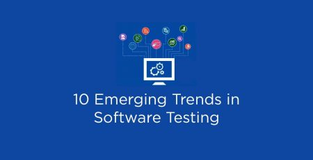 10-Emerging-Trends-in-Software-Testing