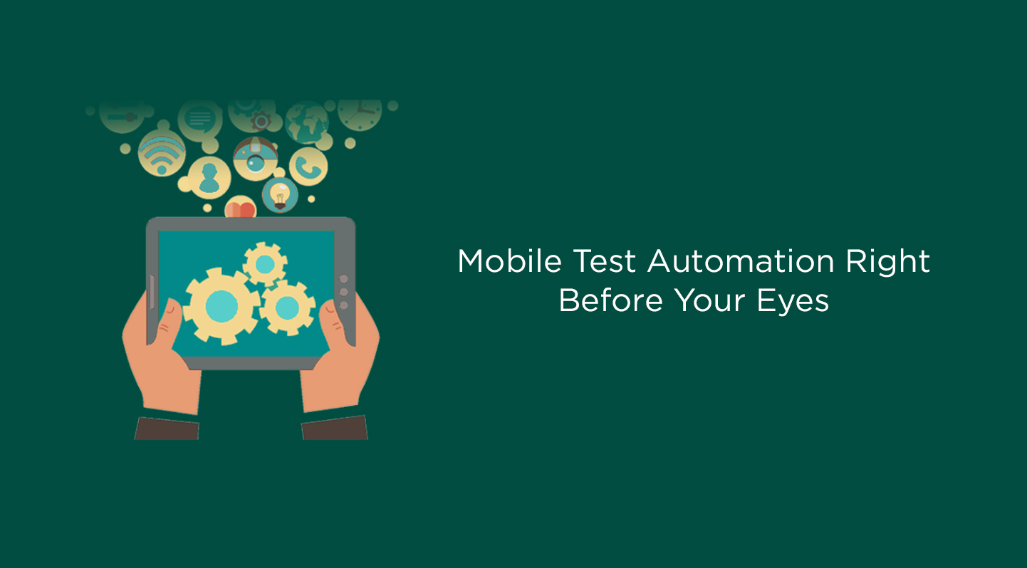 Mobile Test Automation Right