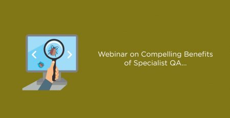 Webinar-on-Compelling-Benefits-of-Specialist-QA