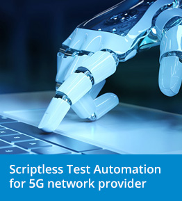 Test Automation Case Study in Telecommunication Industry